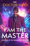 Doctor Who: I am the Master (Hardcover)