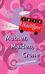Iris Wildthyme: Mother, Maiden, Crone (Paperback)