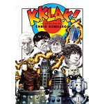 KKLAK! The Doctor Who Art of Chris Achilleos (Ltd. Ed. Hardcover)
