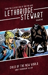 Lethbridge-Stewart: DOWNTIME: Child of the New World (Paperback)