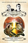 Lethbridge-Stewart (Spin-off): Travers and Wells: Other Wars, Other Worlds