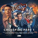 Blake's 7: Crossfire, Part 1