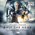 The War Master 1: Only the Good