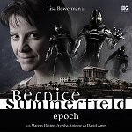 Bernice Summerfield: Set 1. Epoch