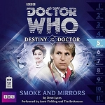 Doctor Who: Destiny of the Doctor, 05. Smoke and Mirrors