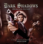 Dark Shadows: 27. Operation Victor