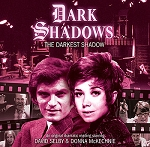 Dark Shadows: 44. The Darkest Shadow