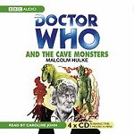 Doctor Who: The Cave Monsters (CD, Target)