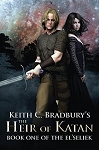 Keith C Bradbury's The Heir of Katan