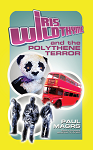 Iris Wildthyme and the Polythene Terror (Paperback)