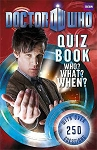 Doctor Who Quiz Book: Who? What? When?