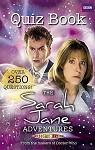 The Sarah Jane Adventures Quiz Book