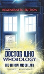 Doctor Who: Who-ology, Regenerated Edition: the Official Miscellany