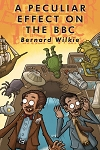 Bernard Wilkie: A Peculiar Effect on the BBC