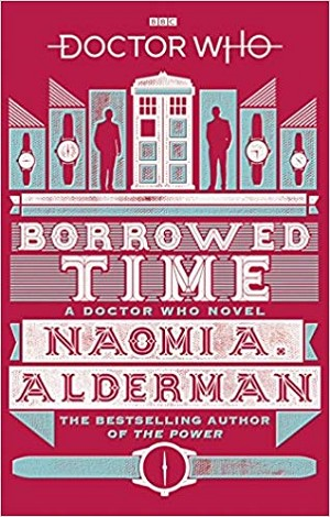 Doctor Who: Borrowed Time (Paperback)