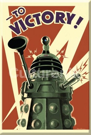 Fridge Magnet: To Victory! Dalek
