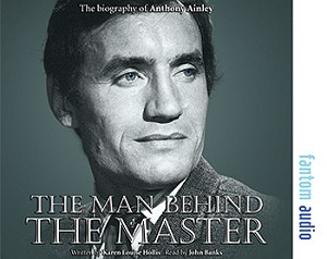 AudioBook: Anthony Ainley, The Man Behind the Master