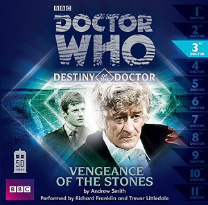 Doctor Who: Destiny of the Doctor, 03. Vengeance of the Stones