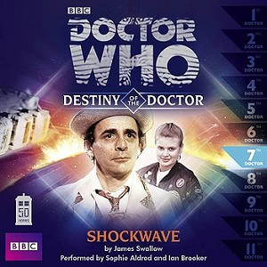 Doctor Who: Destiny of the Doctor, 07. Shockwave