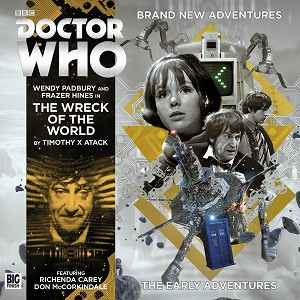Doctor Who Early Adventures 4.04: The Wreck of the World