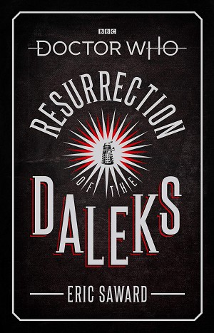 Doctor Who: Resurrection of the Daleks (Hardcover)