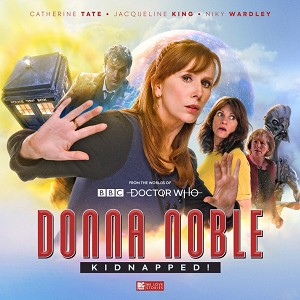 Donna Noble (1): Kidnapped!