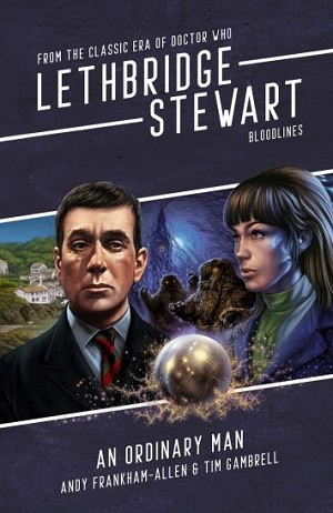 Lethbridge-Stewart: 7.3 An Ordinary Man