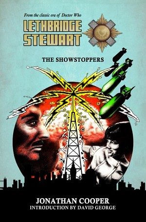 Lethbridge-Stewart: 2.2 The Showstoppers