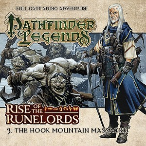 Rise of the Runelords: 03. The Hook Mountain Massacre