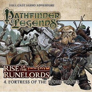 Rise of the Runelords: 04. Fortress of the Stone Giants