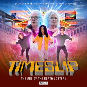 TimeSlip 1. The Age of the Death Lottery