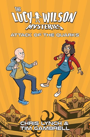 Lethbridge-Stewart (Spin-off): The Lucy Wilson Mysteries: Attack of the Quarks