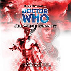 Doctor Who: 056. Axis of Insanity