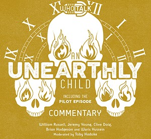 WhoTalk: An Unearthly Child Commentary