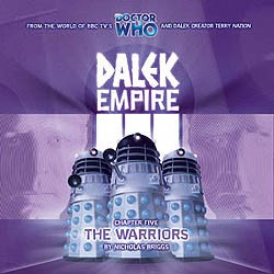 Dalek Empire 3: Chapter 5 (The Warriors)