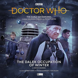 Doctor Who Early Adventures 5.01: The Dalek Occupation of Winter