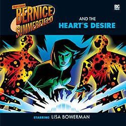 Bernice Summerfield 6.1: The Heart's Desire