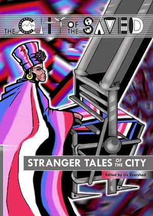 The City of the Saved: Stranger Tales of the City