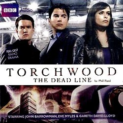 Audio Drama: Torchwood, The Dead Line