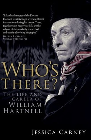 Who's There? The Life and Career of William Hartnell (Autographed)