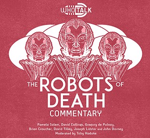 WhoTalk: Robots of Death Commentary